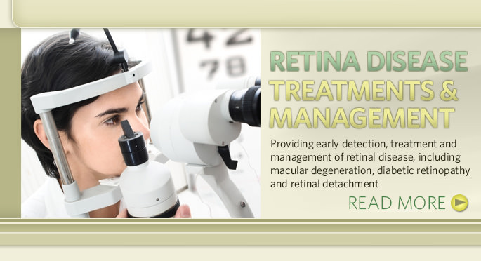 Retina Disease Treatments & Management